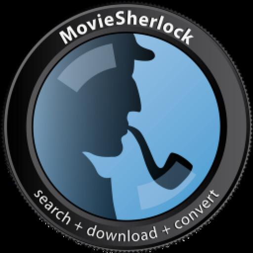 MovieSherlock Pro 6.3.2 破解版 – 视频下载和转换工具